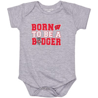 Image For College Kids Born To Be A Badger Onesie (Gray)