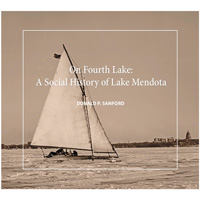 Image For On Fourth Lake: A Social History of Lake Mendota