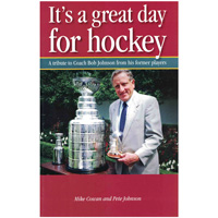 Image For It's a Great Day for Hockey by Mike Cowan and Pete Johnson