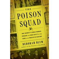 Image For The Poison Squad By Deborah Blum